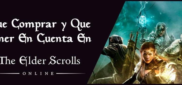 Que Comprar y Que Tener en Cuenta en Elder Scrolls Online