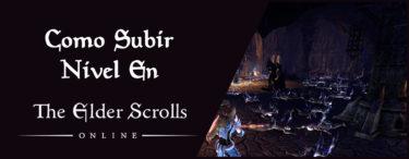 Como subir de Nivel en Elder Scrolls Online