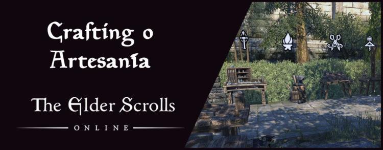Crafting o Artesanía en Elder Scrolls Online
