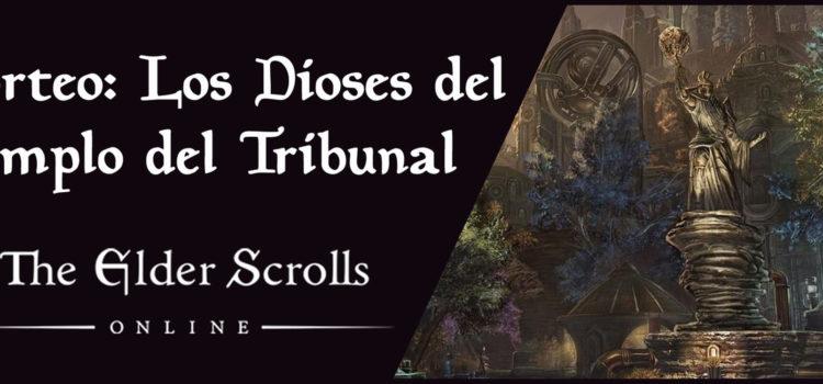 Sorteo los Dioses del Templo del Tribunal