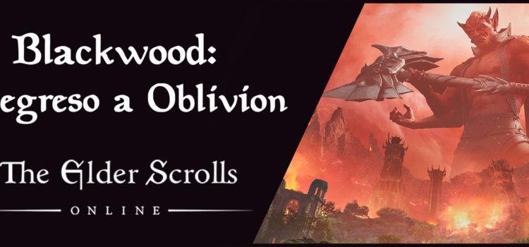 Blackwood regresamos a Oblivion
