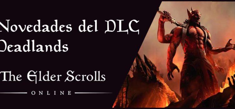 Novedades del DLC Deadlands