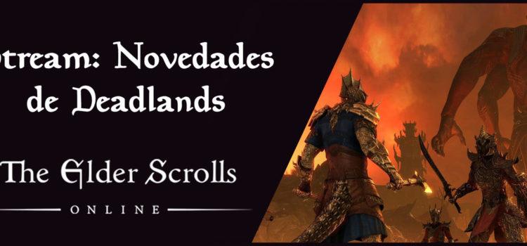 Stream de las novedades de Deadlands
